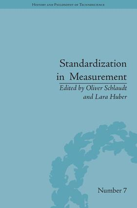Standardization in Measurement: Philosophical, Historical and Sociological Issues book cover