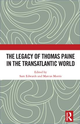 The Legacy of Thomas Paine in the Transatlantic World book cover