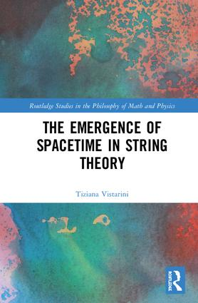 The Emergence of Spacetime in String Theory: 1st Edition (Hardback) book cover