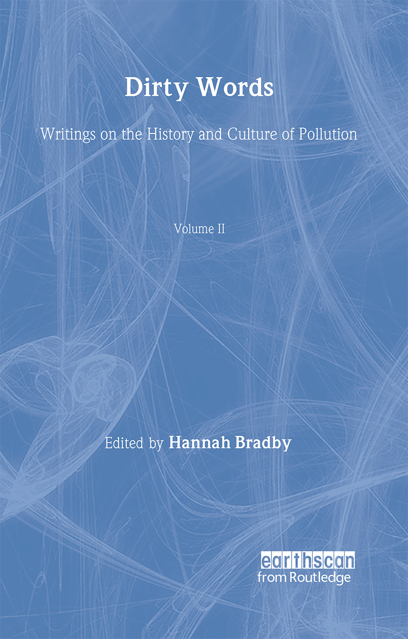 Dirty Words: Writings on the History and Culture of Pollution book cover