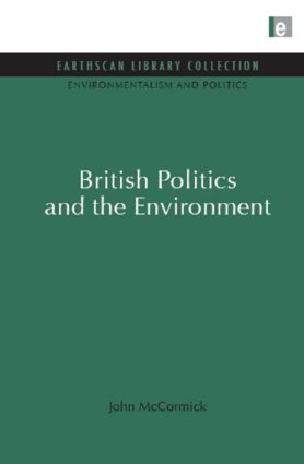 British Politics and the Environment (Hardback) book cover