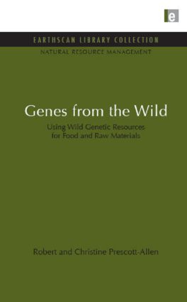 Genes from the Wild: Using Wild Genetic Resources for Food and Raw Materials (Hardback) book cover