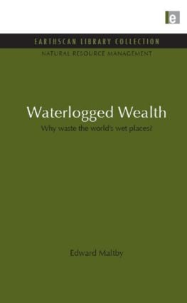 Waterlogged Wealth: Why waste the world's wet places? book cover
