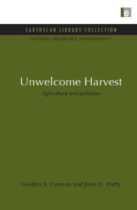 Unwelcome Harvest: Agriculture and pollution (Hardback) book cover