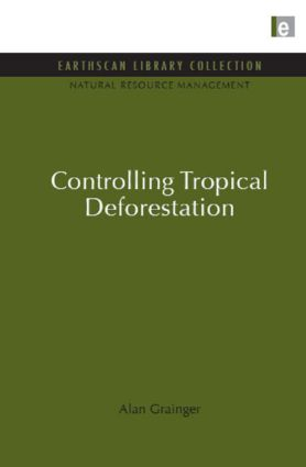 Controlling Tropical Deforestation (Hardback) book cover