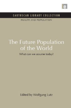 The Future Population of the World: What can we assume today book cover