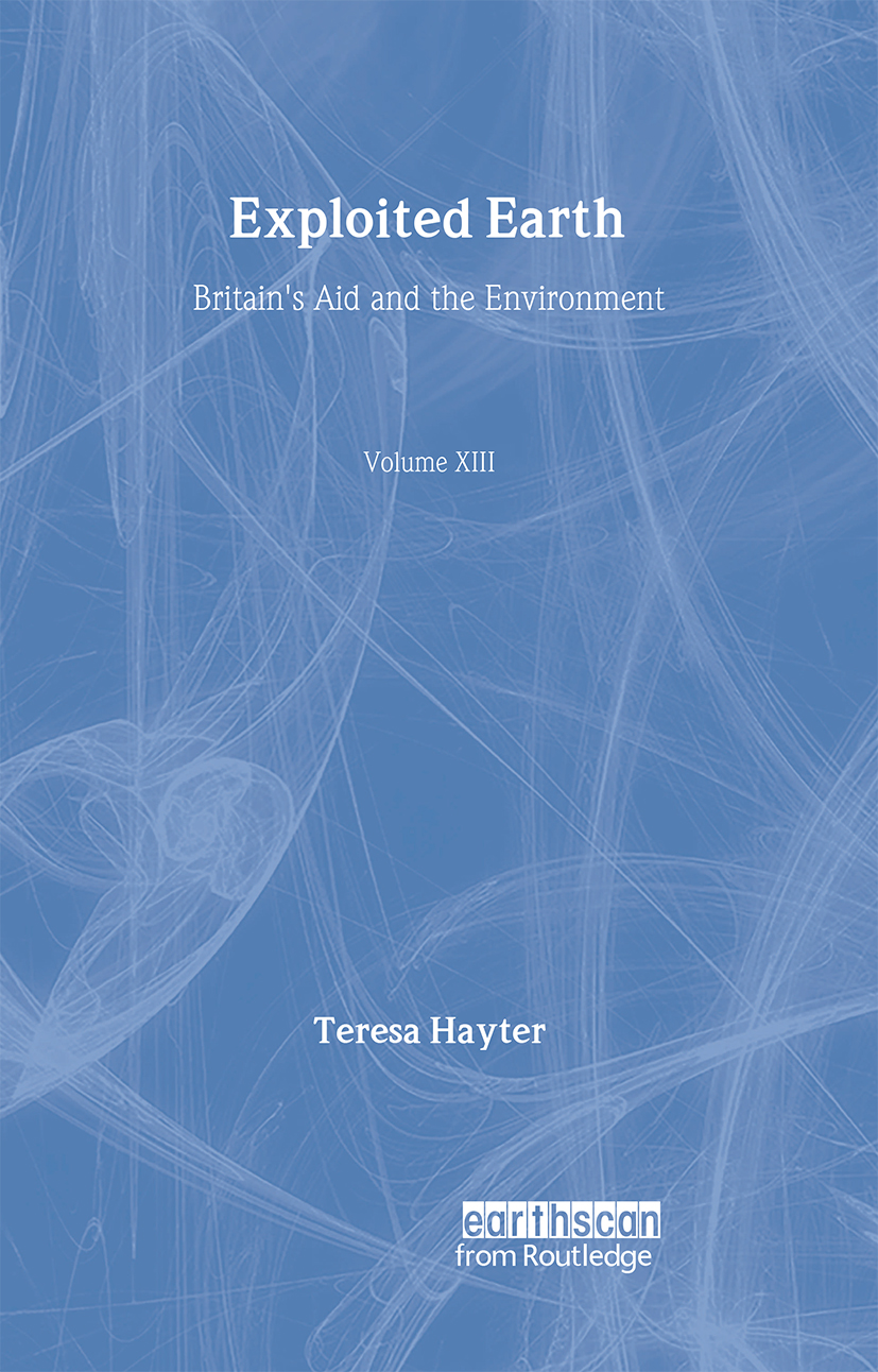 Exploited Earth: Britain's aid and the environment (Hardback) book cover