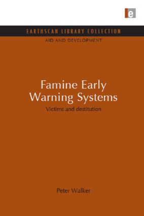 Famine Early Warning Systems: Victims and destitution (Hardback) book cover