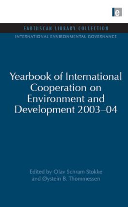 Yearbook of International Cooperation on Environment and Development 2003-04 (Hardback) book cover