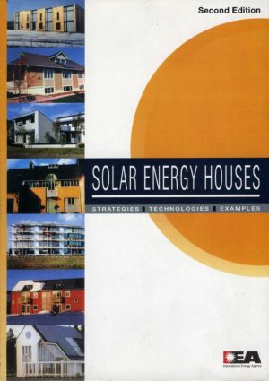 Solar Energy Houses: Strategies, Technologies, Examples book cover