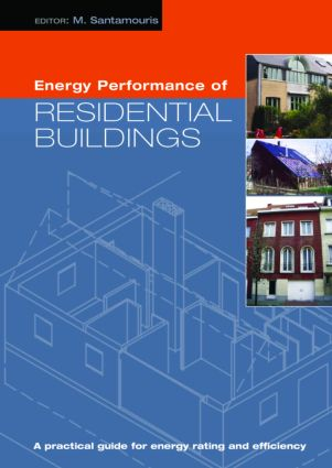 Energy Performance of Residential Buildings: A Practical Guide for Energy Rating and Efficiency (Hardback) book cover