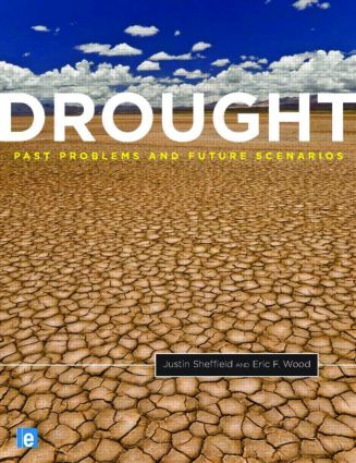 Drought: Past Problems and Future Scenarios (Hardback) book cover