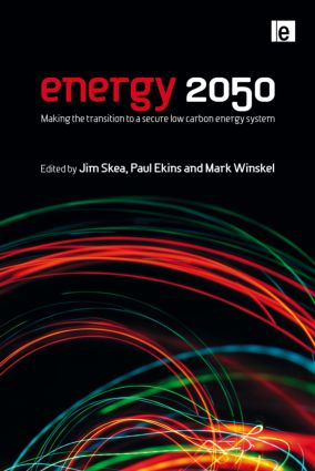 Energy 2050: Making the Transition to a Secure Low-Carbon Energy System (Hardback) book cover