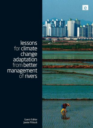 Lessons for Climate Change Adaptation from Better Management of Rivers: 1st Edition (Hardback) book cover