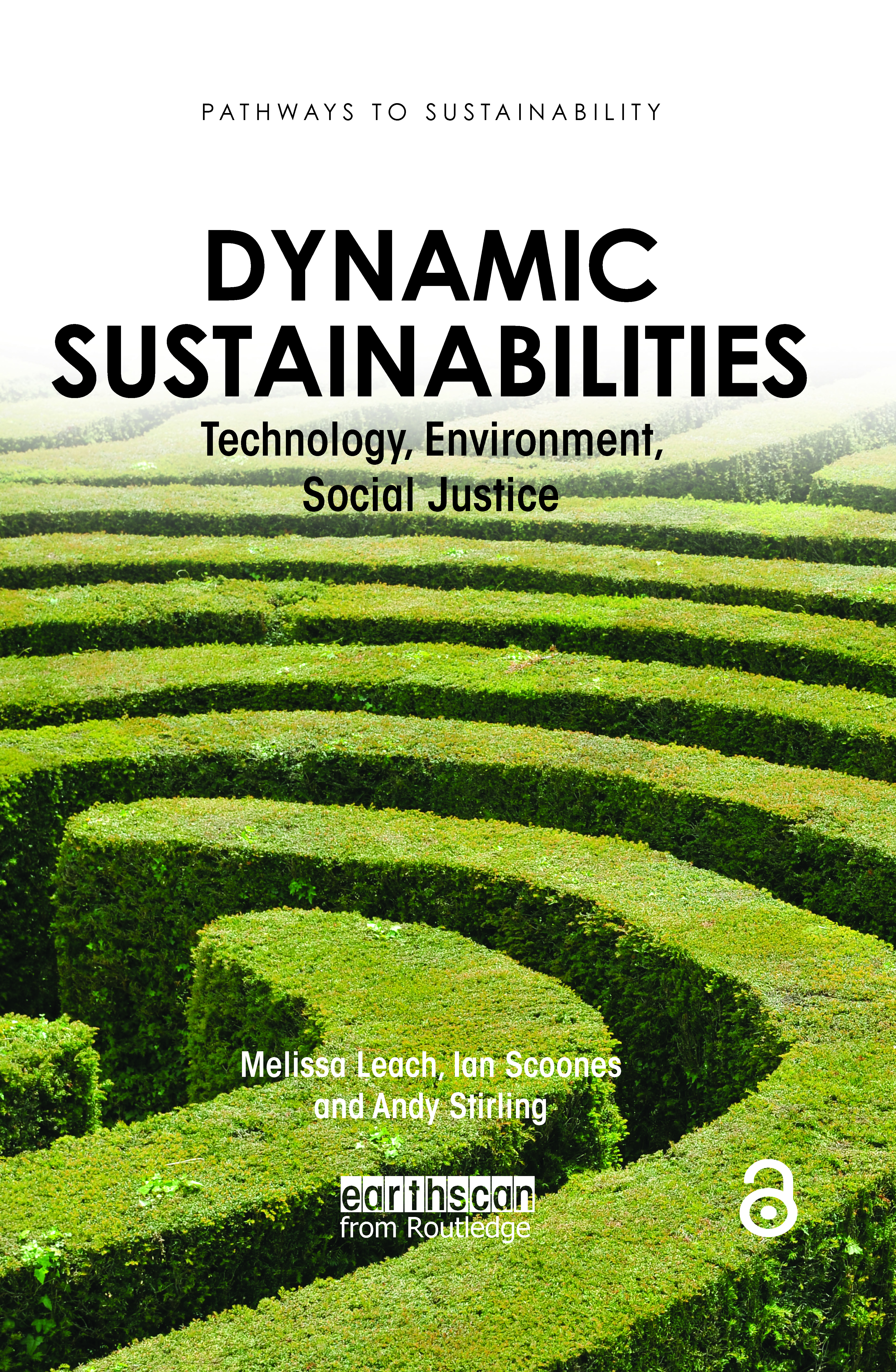 Dynamic Sustainabilities: Technology, Environment, Social Justice book cover