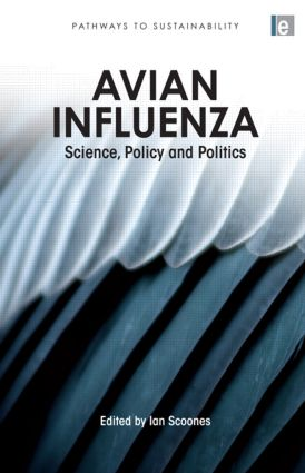 Avian Influenza: Science, Policy and Politics, 1st Edition (Paperback) book cover