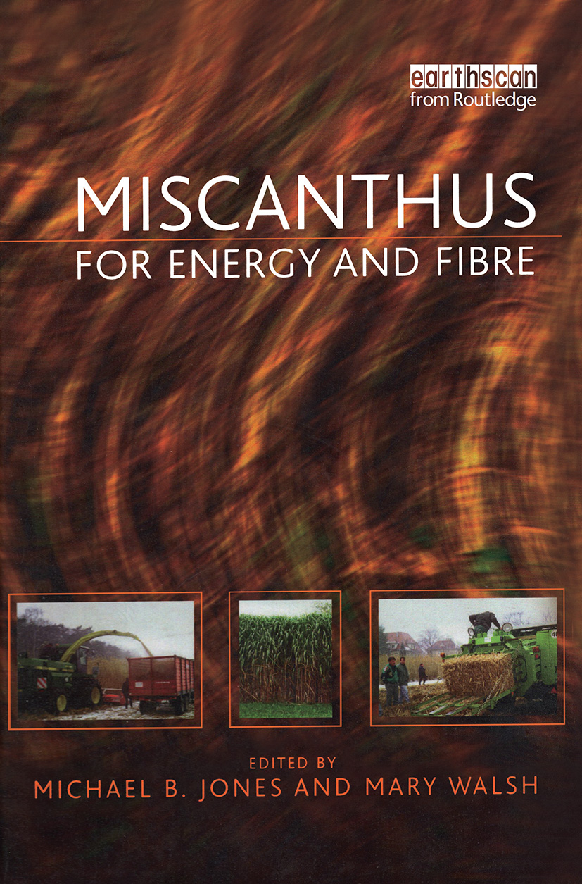 Miscanthus: For Energy and Fibre book cover