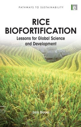 Rice Biofortification: Lessons for Global Science and Development (Paperback) book cover