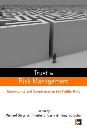 Trust in Risk Management: Uncertainty and Scepticism in the Public Mind (Paperback) book cover