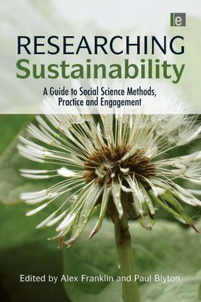 Researching Sustainability: A Guide to Social Science Methods, Practice and Engagement, 1st Edition (Paperback) book cover