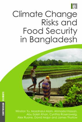 Climate Change Risks and Food Security in Bangladesh (Hardback) book cover