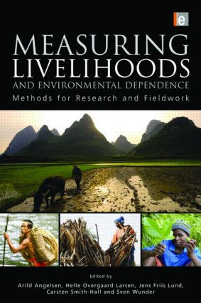 Measuring Livelihoods and Environmental Dependence: Methods for Research and Fieldwork (Paperback) book cover