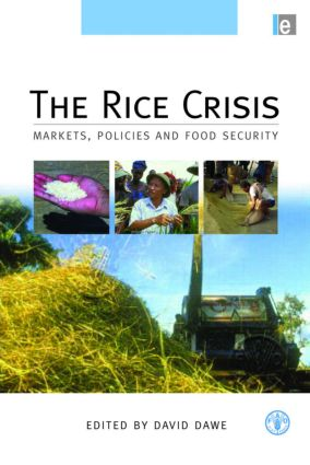 The Rice Crisis: Markets, Policies and Food Security, 1st Edition (Hardback) book cover