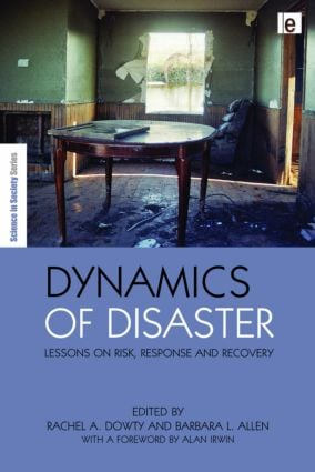 Dynamics of Disaster: Lessons on Risk, Response and Recovery (Hardback) book cover