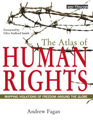 The Atlas of Human Rights: Mapping Violations of Freedom Worldwide book cover