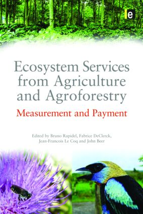 Ecosystem Services from Agriculture and Agroforestry: Measurement and Payment (Hardback) book cover