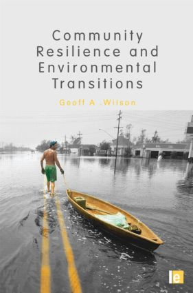 Community Resilience and Environmental Transitions: 1st Edition (Hardback) book cover