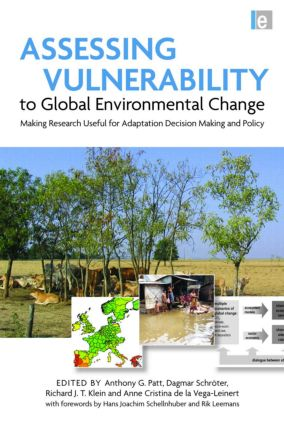 Assessing Vulnerability to Global Environmental Change: Making Research Useful for Adaptation Decision Making and Policy (Paperback) book cover