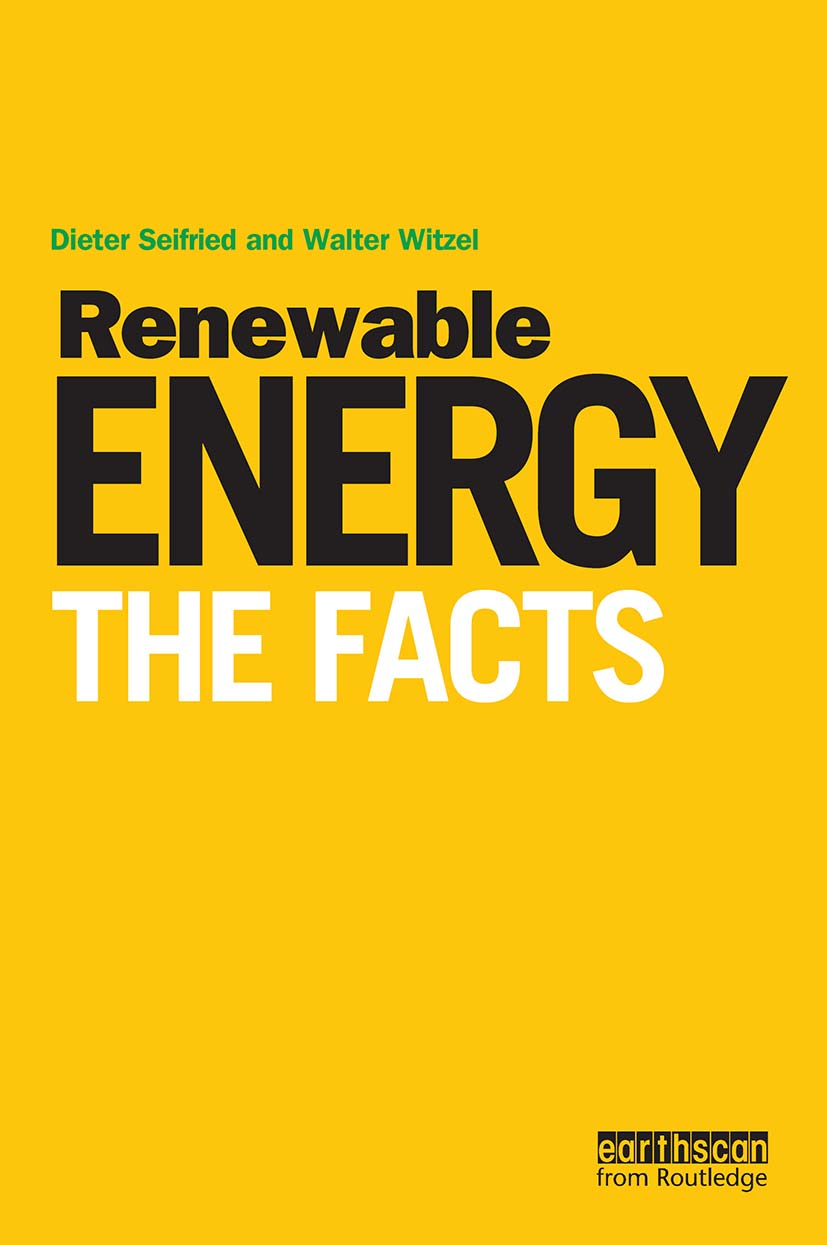 Renewable Energy - The Facts: 1st Edition (Paperback) book cover