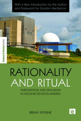 Rationality and Ritual: Participation and Exclusion in Nuclear Decision-making, 2nd Edition (Paperback) book cover