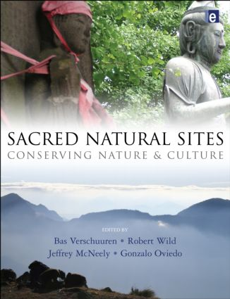 Sacred Natural Sites: Conserving Nature and Culture (Paperback) book cover