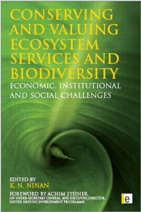Conserving and Valuing Ecosystem Services and Biodiversity: Economic, Institutional and Social Challenges, 1st Edition (Paperback) book cover