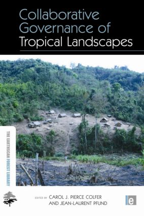 Collaborative Governance of Tropical Landscapes (Hardback) book cover