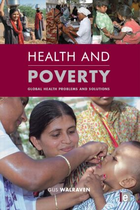 Health and Poverty: Global Health Problems and Solutions, 1st Edition (Paperback) book cover