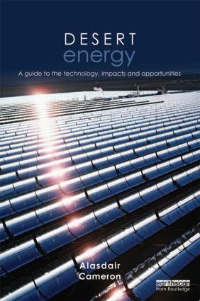 Desert Energy: A Guide to the Technology, Impacts and Opportunities (Hardback) book cover