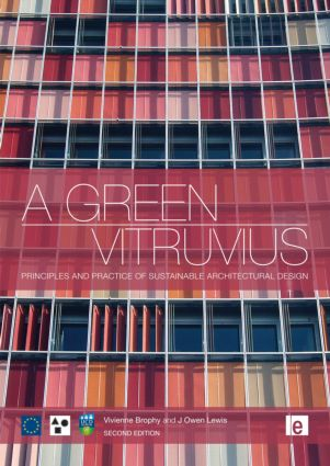 A Green Vitruvius: Principles and Practice of Sustainable Architectural Design, 2nd Edition (Paperback) book cover