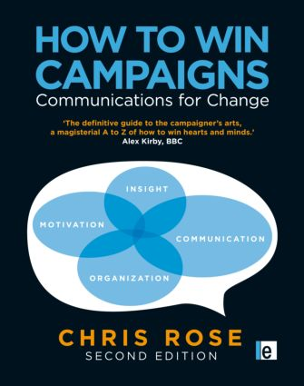 How to Win Campaigns: Communications for Change, 2nd Edition (Hardback) book cover