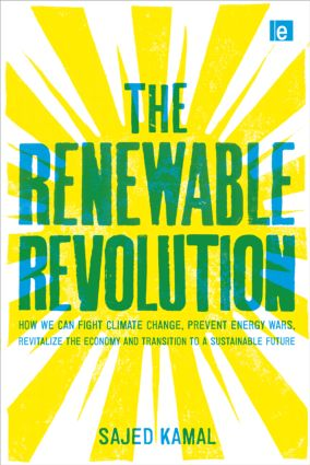 The Renewable Revolution: How We Can Fight Climate Change, Prevent Energy Wars, Revitalize the Economy and Transition to a Sustainable Future, 1st Edition (Hardback) book cover