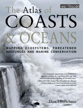 The Atlas of Coasts and Oceans: Mapping Ecosystems, Threatened Resources and Marine Conservation (Paperback) book cover