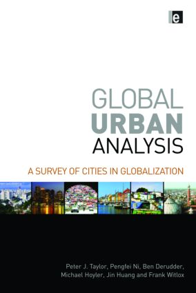 Global Urban Analysis: A Survey of Cities in Globalization, 1st Edition (Hardback) book cover