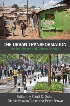 The Urban Transformation: Health, Shelter and Climate Change (Paperback) book cover