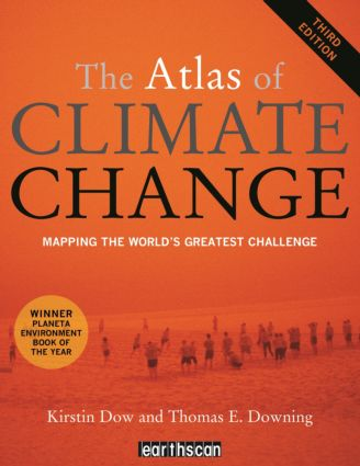 The Atlas of Climate Change: Mapping the World's Greatest Challenge book cover