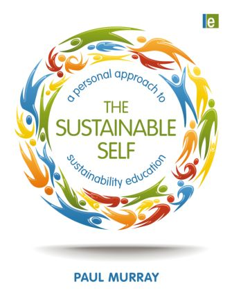 The Sustainable Self: A Personal Approach to Sustainability Education book cover