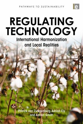 Regulating Technology: International Harmonization and Local Realities book cover