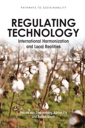 Regulating Technology: International Harmonization and Local Realities (Paperback) book cover