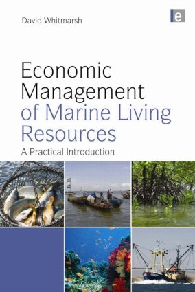 Economic Management of Marine Living Resources: A Practical Introduction book cover